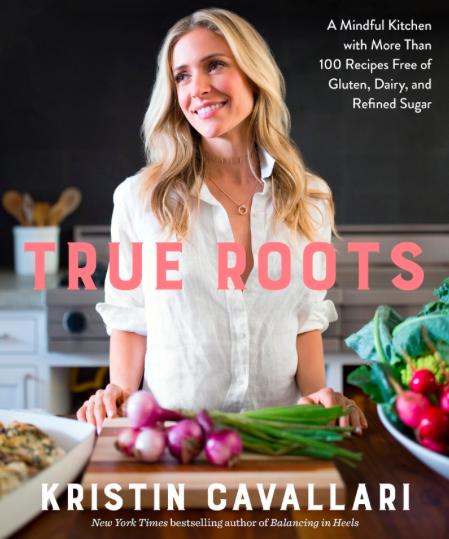 Kristin Cavallari's True Roots Cookbook Review