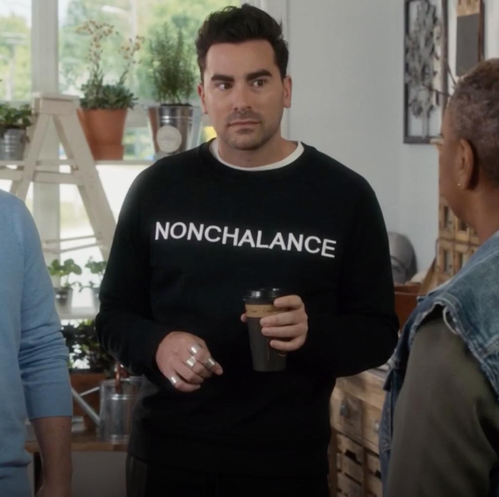 David Rose's Nonchalance Sweatshirt